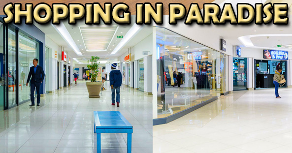 Shopping in Paradise!